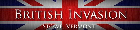 British Invasion Stowe VT