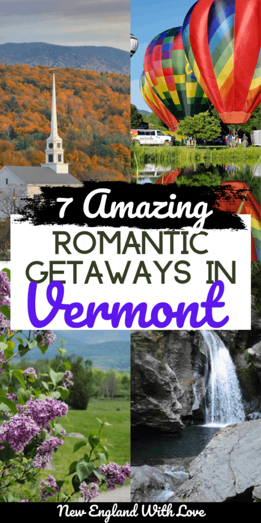 New England with Love Vermont Romantic Getaways